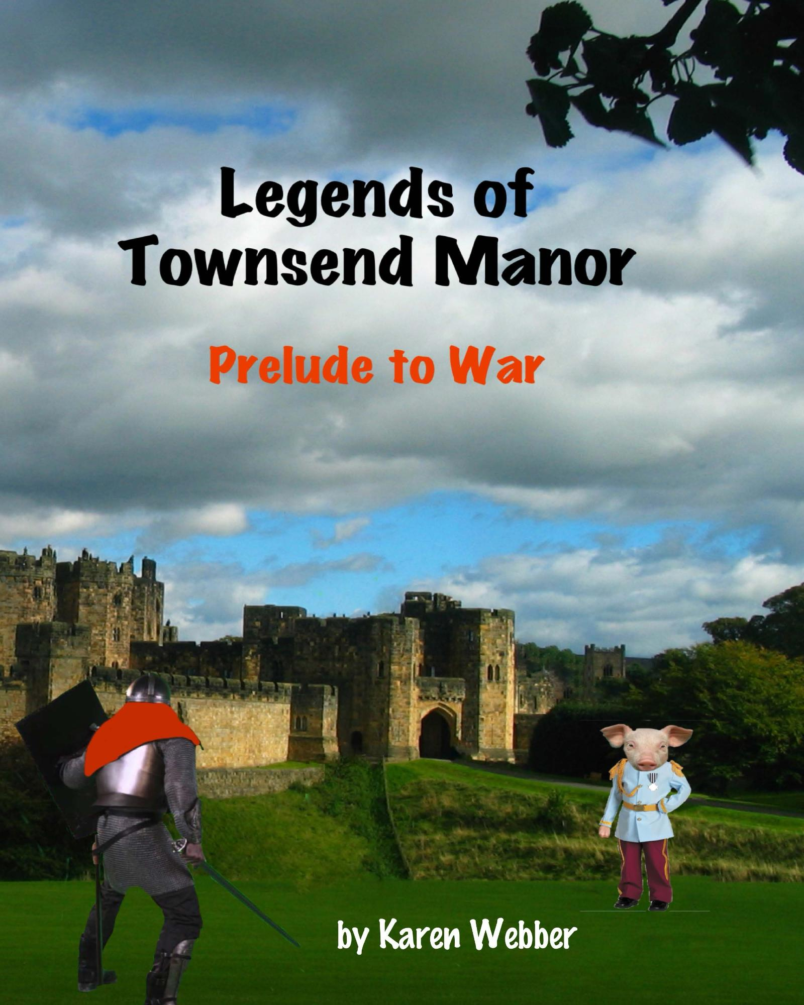 Legends of Townsend Manor - by Karen Webber